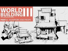 WORLD BUILDING III: EXTERIORS AND PROPS Drawing, Exterior, Education, Studio, Architecture, World, Building, Youtube, Game