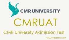 Looking for CMR University B.Tech Admission Test 2016? Visit Yosearch.net for CMRUAT 2016 Notification, Eligibility, Dates, Admission Test, Selection and more