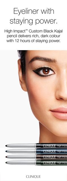 For a dramatic eye look, or the best smoky eye: Clinique High Impact Custom Black Kajal eyeliner is pigment-packed with rich, dark color. 12 hours of staying power. Skip-proof formula resists smudging, sweat, humidity—even water. Comes in 4 blackened shades.