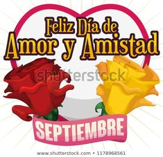 Beautiful red and yellow roses with ribbon and heart shape ready to celebrate Love and Friendship Day (written in Spanish) in September. Red And Yellow Roses, Heart Shapes, Spanish, Friendship, September, Ribbon, Writing, Love, Beautiful