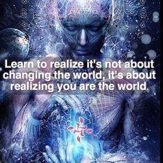 Spiritual Enlightenment, Spiritual Wisdom, Spiritual Awakening, Spirituality, Spiritual Advisor, Quantum Consciousness, Collective Consciousness, Higher Consciousness, You Are The World