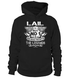 # LAIL Best No1 The Man The Myth The Legends .  HOW TO ORDER:1. Select the style and color you want: 2. Click Reserve it now3. Select size and quantity4. Enter shipping and billing information5. Done! Simple as that!TIPS: Buy 2 or more to save shipping cost!This is printable if you purchase only one piece. so dont worry, you will get yours.Guaranteed safe and secure checkout via:Paypal | VISA | MASTERCARD