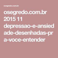 osegredo.com.br 2015 11 depressao-e-ansiedade-desenhadas-pra-voce-entender