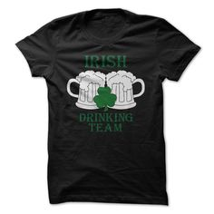 Limited Edition Irish Drinking Team T-Shirts & Hoodies T-Shirts, Hoodies, Sweaters