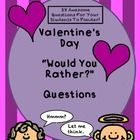 Have some fun during Valentine's Week with these thought provoking Would You Rather...? questions.  Twenty eight questions in all!  Students can an...
