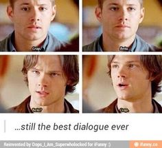Lol love it!!! I like it better when dean wants to shoot her!! And sam said not In public!!!