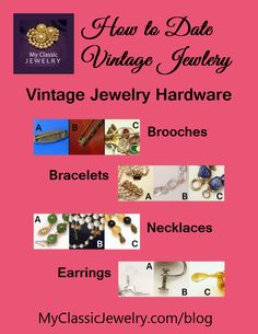 Final article in my series explaining How to Date Vintage Jewelry. This one focuses on Jewelry Hardware. Read it at: http://www.myclassicjewelry.com/blog/vintage-jewelry-education/vintage-jewelry-hardware/ #vintage #jewelry #datejewelry
