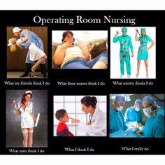 Love your OR nurses... Lol at the floor nurse one :)