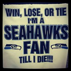 Seahawks for life!