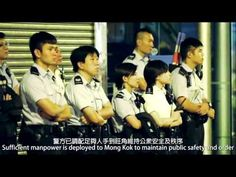 HongKong Police just release a new video: Illegal Occupation - Mong Kok (非法佔領-旺角)