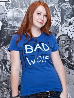 @Marissa Bartlett Bad Wolf T-Shirt. THIS. THIS IS MY DOCTOR WHO SHIRT.