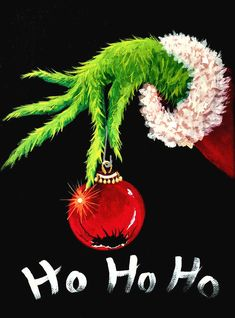 Wall Decor Painting - Ho Ho Ho Grinch by Jacqueline Brodie Welan Christmas Paintings On Canvas, Christmas Canvas, Christmas Art, Christmas Bulbs, Christmas Decorations, Le Grinch, The Grinch Movie, Christmas Wallpaper Iphone Cute, Holiday Wallpaper