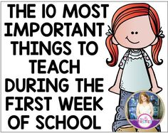 Love this new perspective onThe 10 Most Important Things to Teach During the First Week of School. want my firsties to know that learning is hard work! Thinking is hard work! And that's okay!