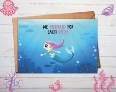 """WE MERMAID FOR EACH OTHER"" gettttttt it? :) Check out our Etsy store for some more lovely deep blue sea love <3 What will you find? A lovely collection of geeky and nerdy greeting cards including Pokemon Go, Nintendo, Zelda, Mario and The Little Mermaid."