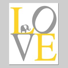 Elephant LOVE - 8x10 Typography Print - Kids Wall Art for Nursery - Choose Your Colors - Shown in Gray, Yellow, and More on Etsy, $20.00