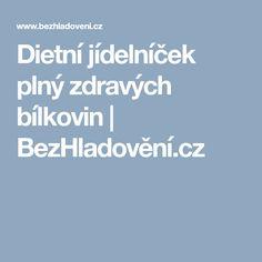 Dietní jídelníček plný zdravých bílkovin | BezHladovění.cz