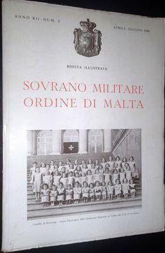 Rivista Illustrata - Aprile-Giugno 1948. #OrderofMalta #SMOM