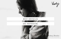 Most obstacles are inspiration. - Mickey Drexler