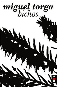 Bichos , Miguel Torga. Livro recomendado pelo Plano Nacional de Leitura 7º Ano de escolaridade - Leitura orientada na Sala de Aula - Grau de dificuldade II Centro Novas Oportunidades - Leitura Autónoma - Grau de dificuldade I «Querido leitor: São horas de te receber no portaló da minha pequena Arca de Noé. Tens...
