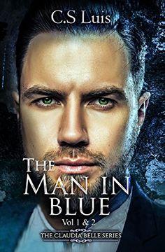 The Man in Blue (The Claudia Belle Series Book 1) by C.S ... https://www.amazon.com/dp/B06ZZ1JWWS/ref=cm_sw_r_pi_dp_x_MU1-ybDFQP00X