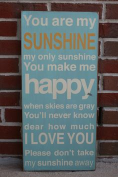 You Are My Sunshine Sign Typography Word Art  -  Choose Your Color. $95.00, via Etsy.