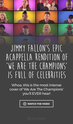 Jimmy Fallon's Epic Acappella Rendition of 'We Are the Champions' is Full of Celebrities