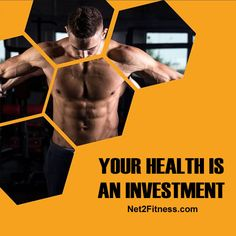 Your health is an investment. Visit https://www.net2fitness.com