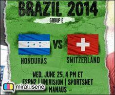 Honduras vs Suiza, ver en vivo Honduras vs Suiza, donde juegan Honduras vs Suiza, a que hora juegan Honduras vs Suiza, Mundial Brasil 2014