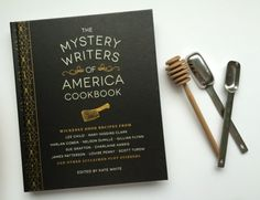 The Mystery Writers of America Cookbook // great cookbook for book lovers