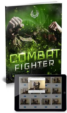 Combat Fighter What does it take to dominate a fight and never be scared when faced with a bully or a violent attacker? Combat Fighter is the simple system of fight moves that can make you a fully effective fighter in just hours instead of years of learning a martial art.