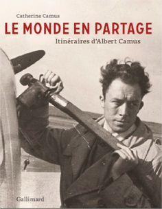 """Camus, le monde en partage - Entretien avec Catherine Camus : C'était dans l'Edition du Soir de Ouest-France, ce lundi 2 décembre. Un entretien avec Catherine Camus, la fille de l'écrivain, à l'occasion du centenaire de la naissance d'Albert Camus et de la sortie d'un beau livre chez Gallimard, """"Camus, un monde en partage"""". Elle y parle de son père, de son œuvre. Surtout, de son rapport au monde. A la méditerranée, à l'Europe..."""