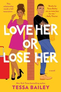 Buy Love Her or Lose Her by Tessa Bailey at Mighty Ape NZ. One of Oprah Magazine's 21 Romance Novels That Are Set to Be the Best of 2020 + Marie Claire's Best New Books of 2020 New York Times bestselling auth. New Romance Books, New Books, Good Books, Books To Read, Popular Romance Novels, Romance Movies, Marriage Boot Camp, Relationship Books, Relationships
