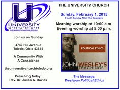Worship with us today at The University Church - prayer, music, Scripture, Holy Communion and a message on Wesleyan Political Ethics. We hope to see you there. All are welcome.