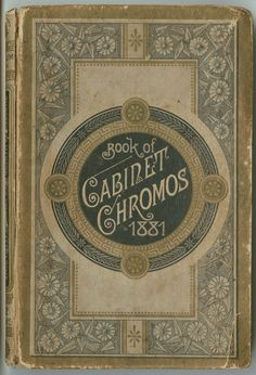 Book of cabinet chromos 1881