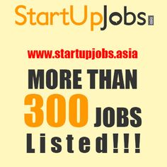 Startup Jobs Asia currently has more than 300 Jobs Listed on the platform!     Visit www.startupjobs.asia to view these listings!     #job