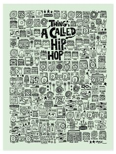 A Thing Called Hip Hop
