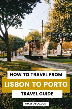 This post is a complete travel guide on how exactly to get from Lisbon to Porto, oulining how to travel either by air, by train, by bus or by car. Travel Europe Cheap, European Travel Tips, Europe Travel Guide, Spain Travel, Travel Guides, Portugal Destinations, Portugal Vacation, Portugal Travel Guide, Travel Destinations