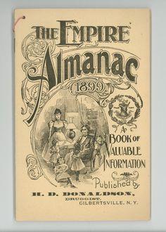 The Empire Almanac for 1899 Antique Almanac, Paper Ephemera, Victorian Era Patent Medicine Promotional Advertising, Gilbertsville, New York...