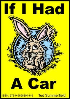 If I Had A Car by Ted Summerfield, http://www.amazon.com/dp/B005H4V4M2/ref=cm_sw_r_pi_dp_G7tBtb1RYSHM4