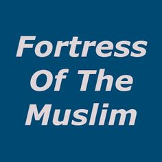 fortress of a muslim app