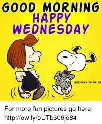 Pin By Wendy Bricker On Snoopy Quotes Good Morning Happy Happy Wednesday Snoopy Quotes