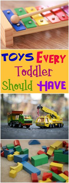 These are the perfect toys that should be in every toddler boy and girl's playroom.