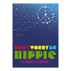 21st Birthday Chill Out Peace Party Invitations 40th Parties 80th Hippie