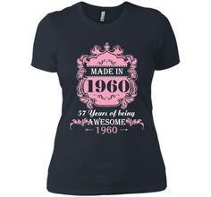 Made In 1960 T Shirt- 56 Years Old Shirt 56th Birthday Gift