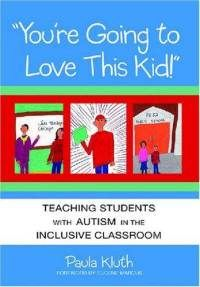 You're Going to Love This Kid! Teaching Children with Autism in the Inclusive Classroom. By: Paula Kluth The National Hispanic University nhu. Social Skills Autism, Autism Education, Special Education Classroom, Art Classroom, School Classroom, Autism Classroom, Teacher Education, School Teacher, Teacher Stuff