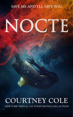 Nocte by Courtney Cole is on sale for only $.99!! By far, the best book I read in 2014, so grab it now before Verum goes on sale February 2nd!! (Click for the buy links)