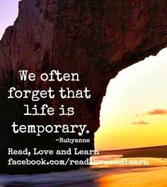 Life is temporary quote via www.Facebook.com/ReadLoveAndLearn