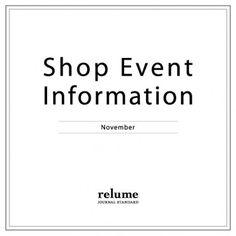 relume Shop Event Information!!