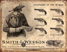 Smith and Wesson Revolvers Standard of the World Tin Sign from AllPosters.com