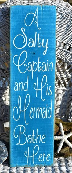 A Salty Captain And His Mermaid Bathe Here, Rustic Beach Sign, His Hers,